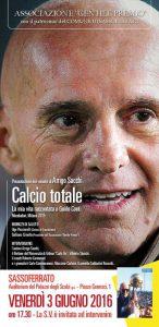 Arrigo Sacchi - Calcio Totale. La mia vita raccontata a Guido Conti